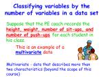 classifying variables by the number of variables in a data set2