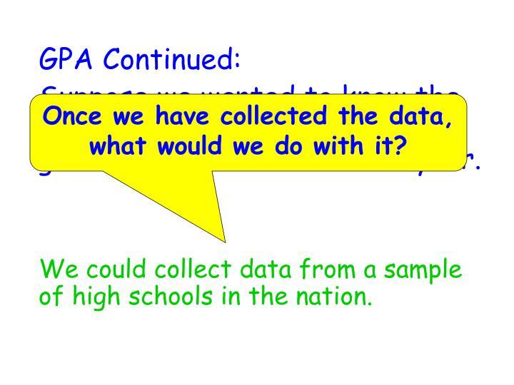 GPA Continued: