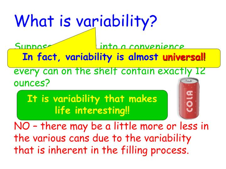 What is variability?