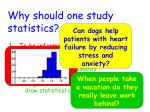 why should one study statistics