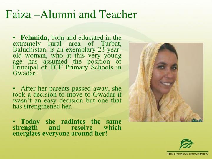 Faiza –Alumni and Teacher
