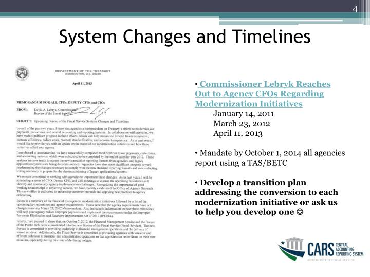 System Changes and Timelines
