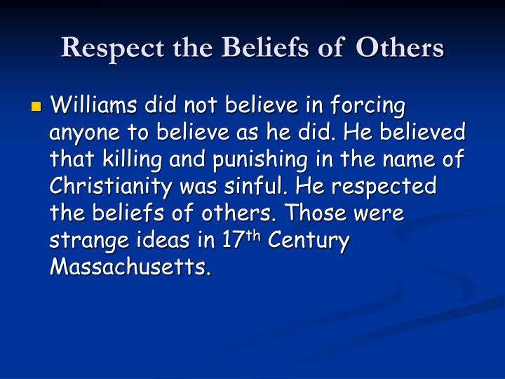 Respect the Beliefs of Others
