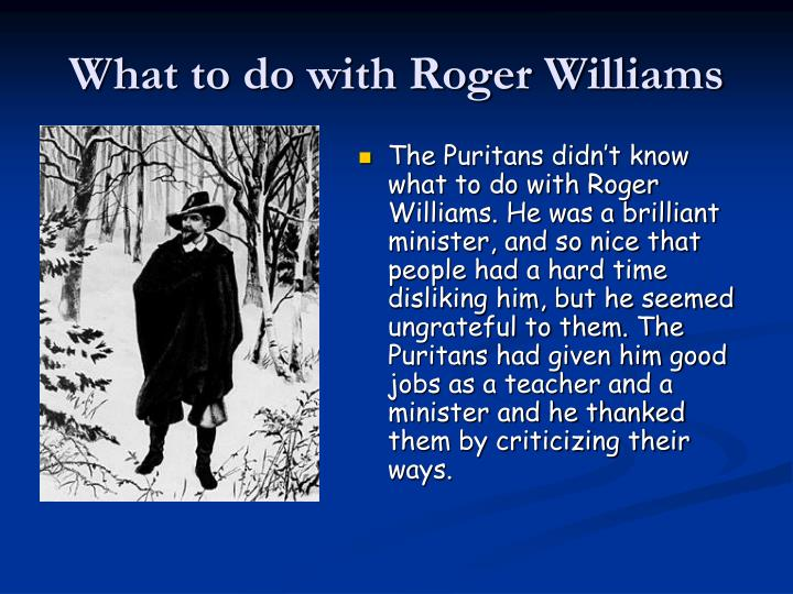 What to do with Roger Williams