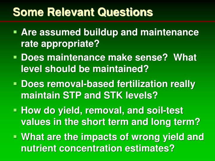 Some Relevant Questions