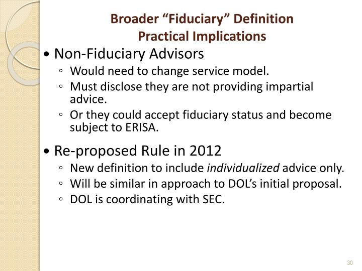 "Broader ""Fiduciary"" Definition"