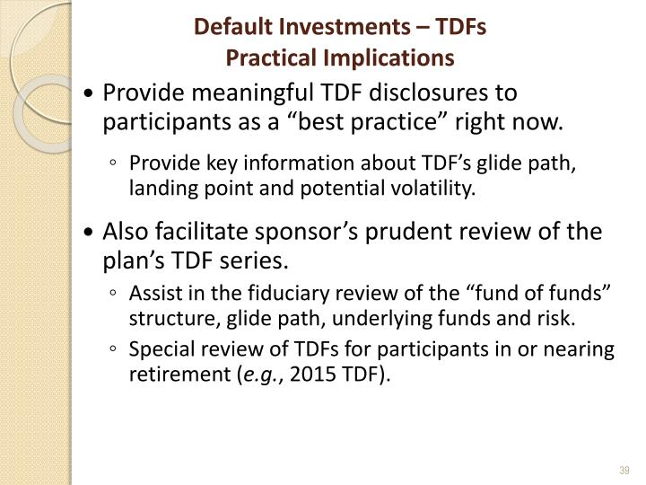 Default Investments – TDFs