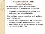 default investments tdfs practical implications