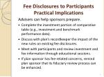 fee disclosures to participants practical implications1