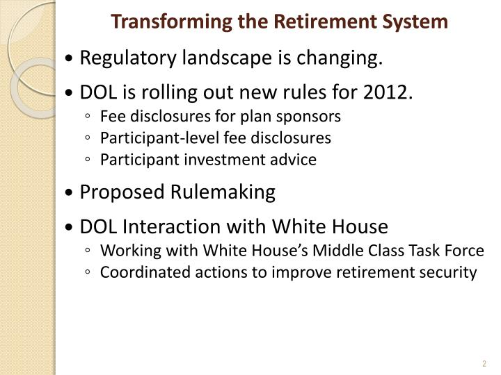 Transforming the retirement system