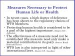 measures necessary to protect human life or health1
