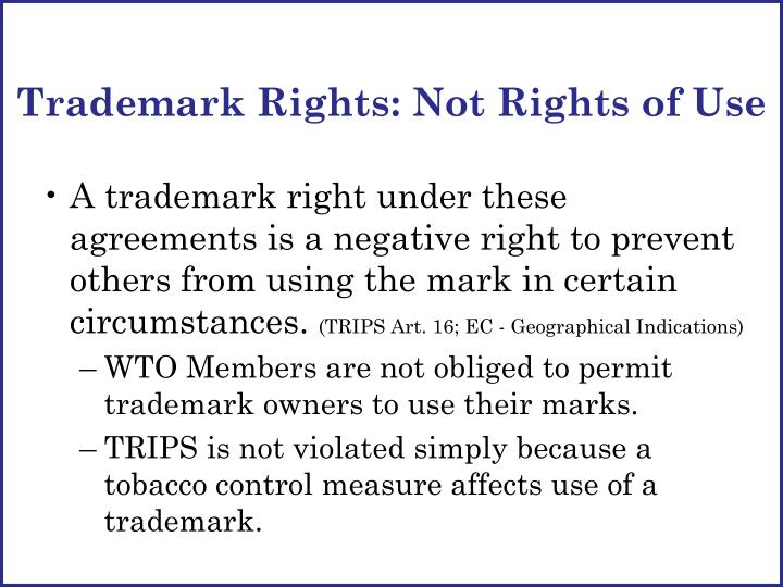 Trademark Rights: Not Rights of Use
