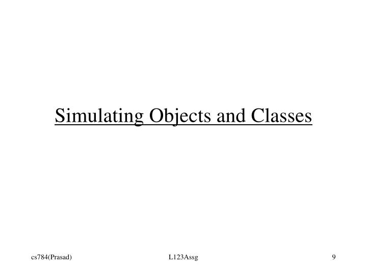 Simulating Objects and Classes