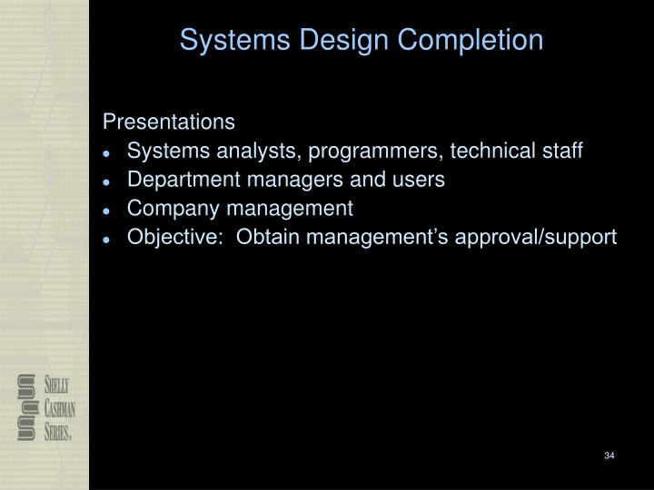 Systems Design Completion