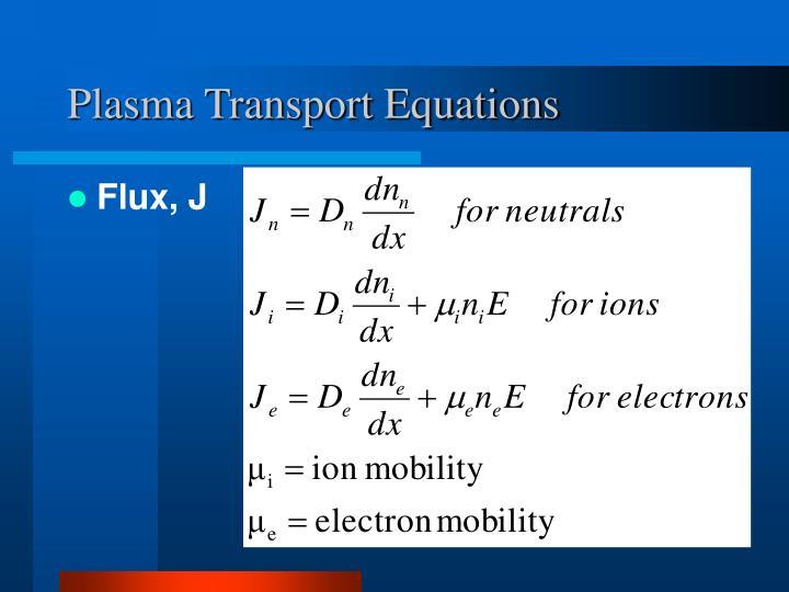 Plasma Transport Equations