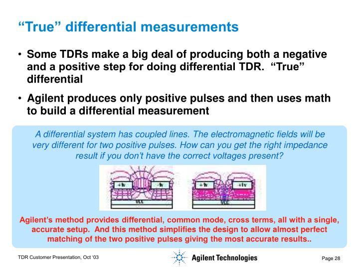 """True"" differential measurements"