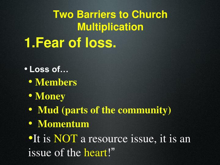 Two Barriers to Church Multiplication