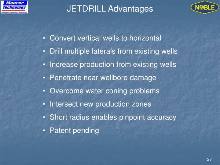 JETDRILL Advantages