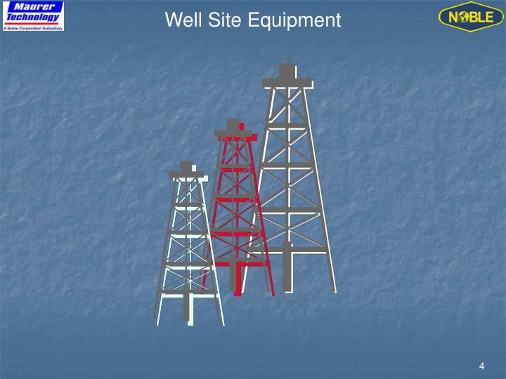Well Site Equipment