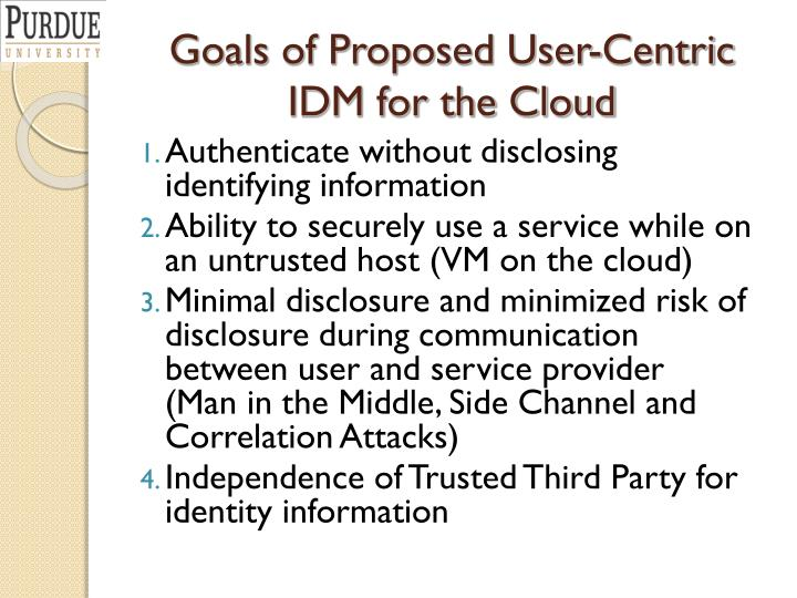 Goals of Proposed User-Centric IDM for the Cloud