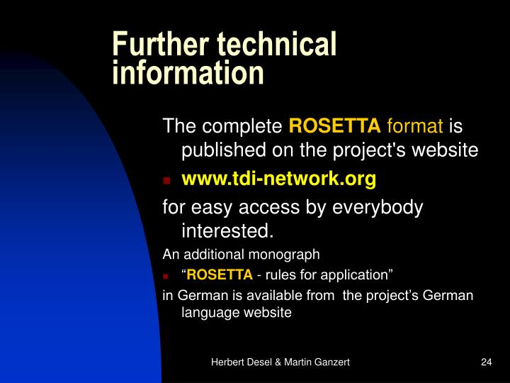 Further technical information