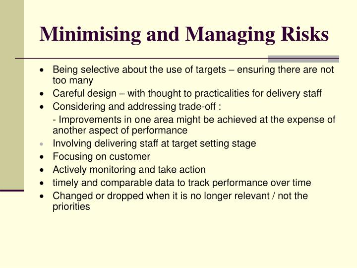 Minimising and Managing Risks