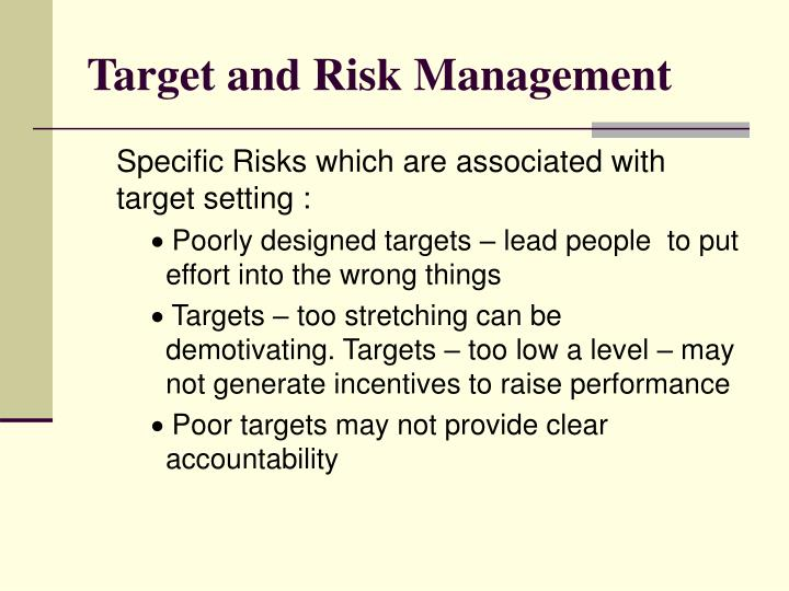 Target and Risk Management