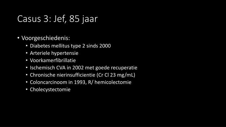 Casus 3: Jef, 85 jaar