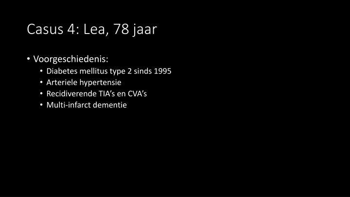 Casus 4: Lea, 78 jaar