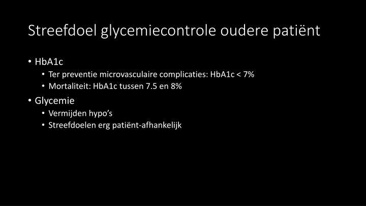 Streefdoel glycemiecontrole oudere patiënt