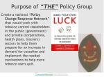 purpose of the policy group