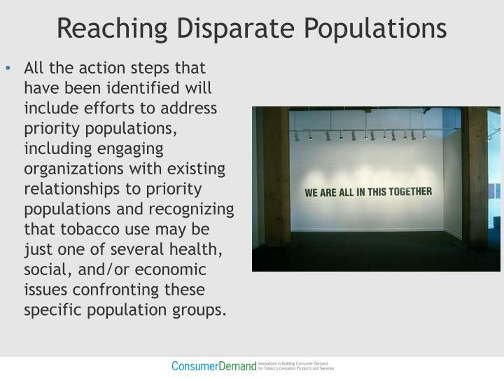 Reaching Disparate Populations
