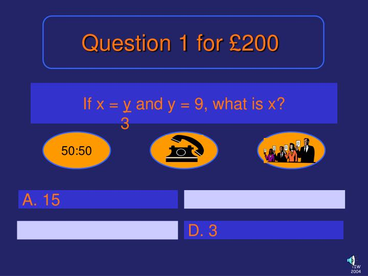 Question 1 for £200