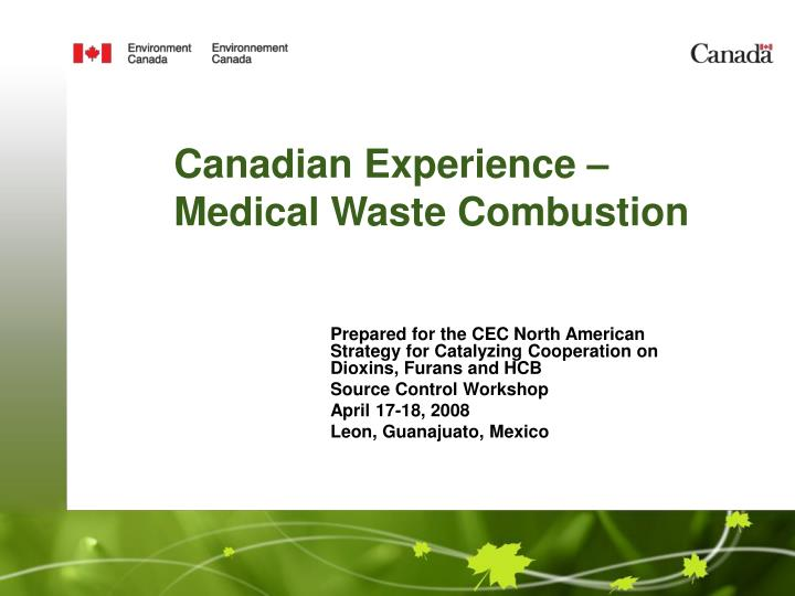 Canadian Experience – Medical Waste Combustion
