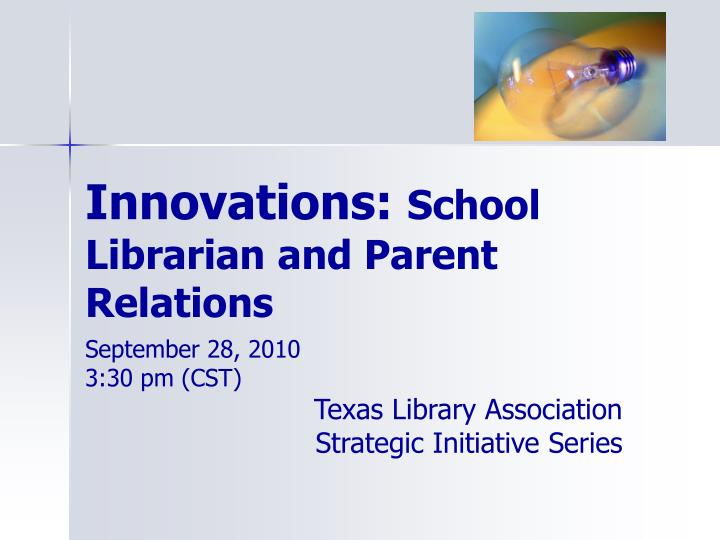 innovations school librarian and parent relations