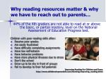 why reading resources matter why we have to reach out to parents