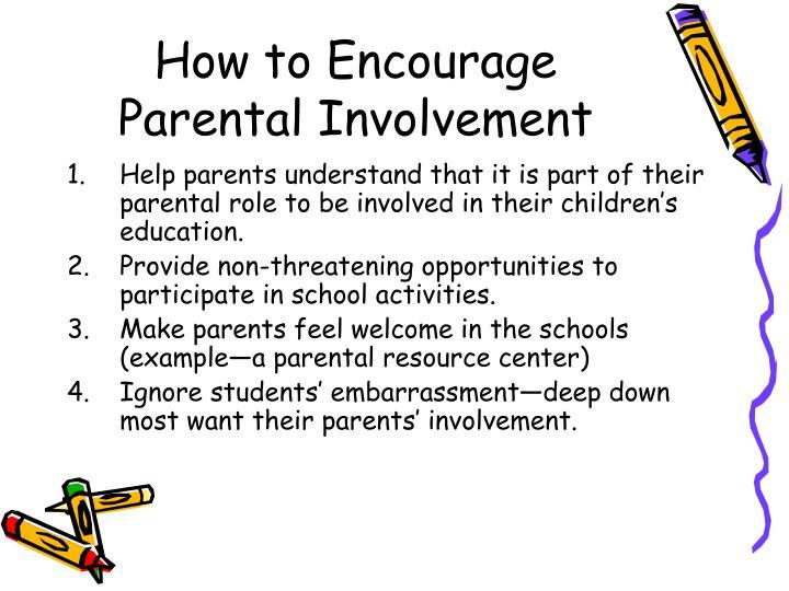How to Encourage Parental Involvement