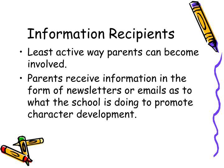 Information Recipients