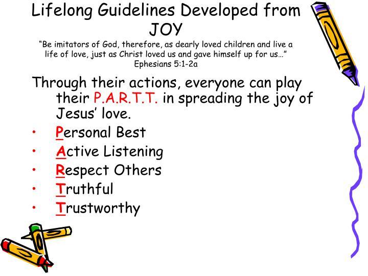 Lifelong Guidelines Developed from JOY