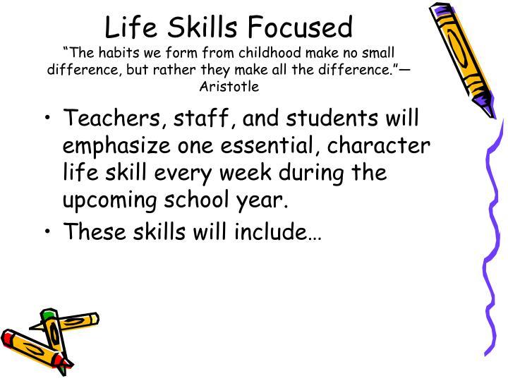Life Skills Focused