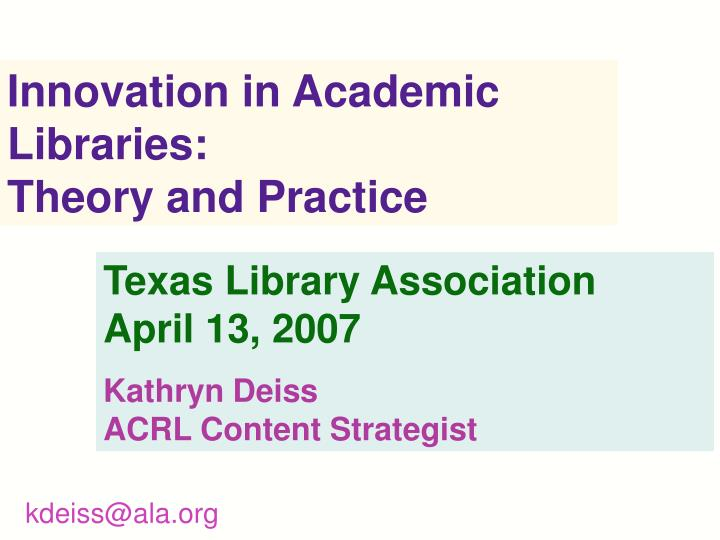 Innovation in Academic Libraries: