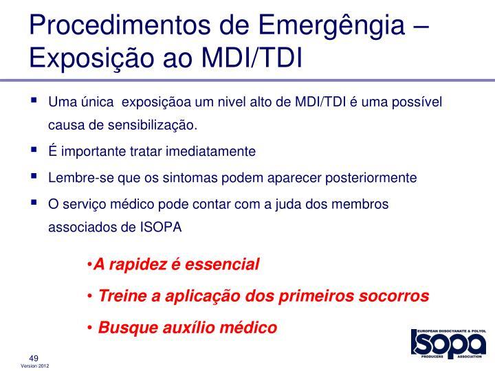 Procedimentos de Emergêngia – Exposição ao MDI/TDI