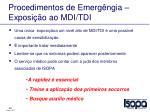 procedimentos de emerg ngia exposi o ao mdi tdi