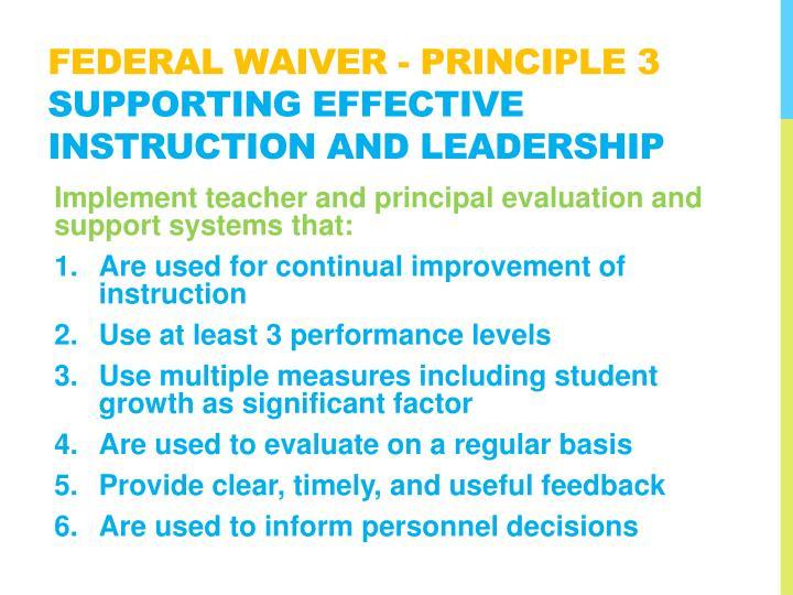 Federal WAIVER - Principle 3