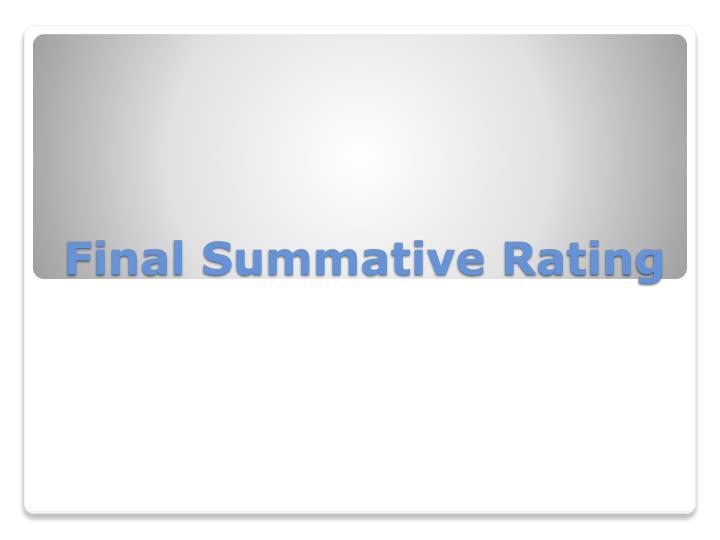 Final Summative Rating
