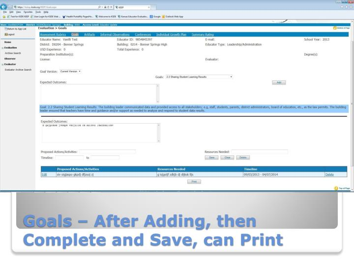 Goals – After Adding, then Complete and Save, can Print
