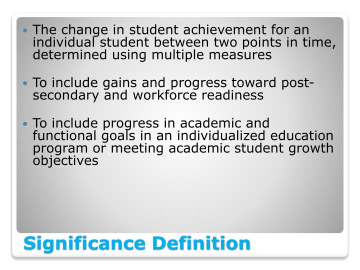 The change in student achievement for an individual student between two points in time, determined using multiple measures
