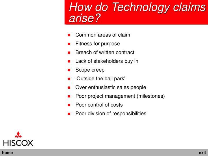 How do Technology claims arise?