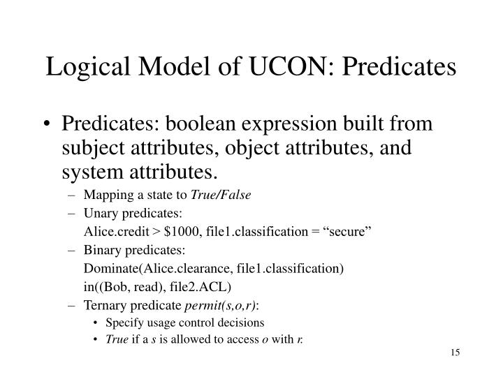 Logical Model of UCON: Predicates