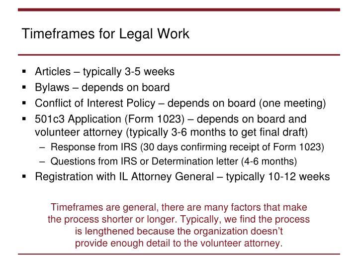 Timeframes for Legal Work